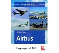 Airbus - Flugzeuge seit 1972, G. Lang